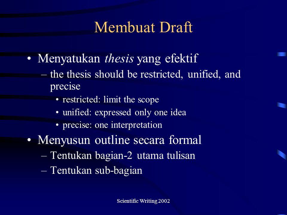 Membuat Draft Menyatukan thesis yang efektif