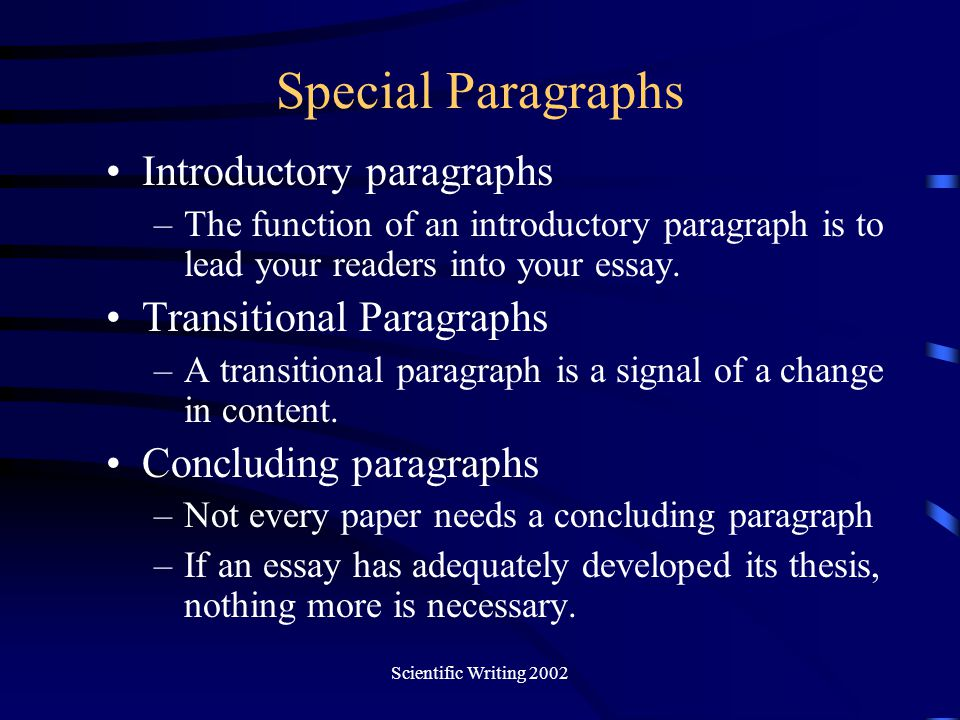 Special Paragraphs Introductory paragraphs Transitional Paragraphs