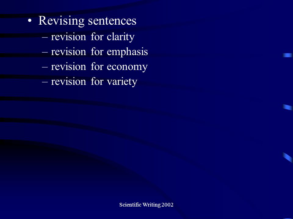 Revising sentences revision for clarity revision for emphasis