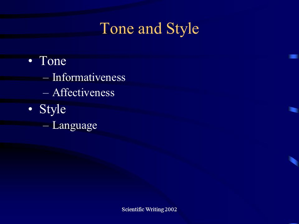 Tone and Style Tone Style Informativeness Affectiveness Language