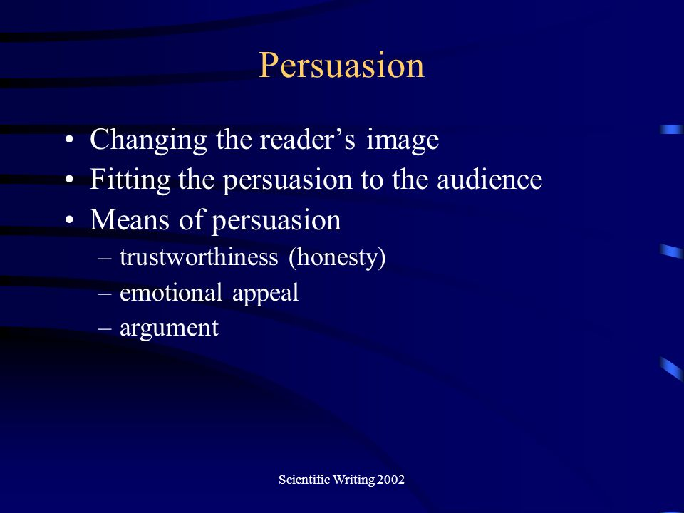 Persuasion Changing the reader's image