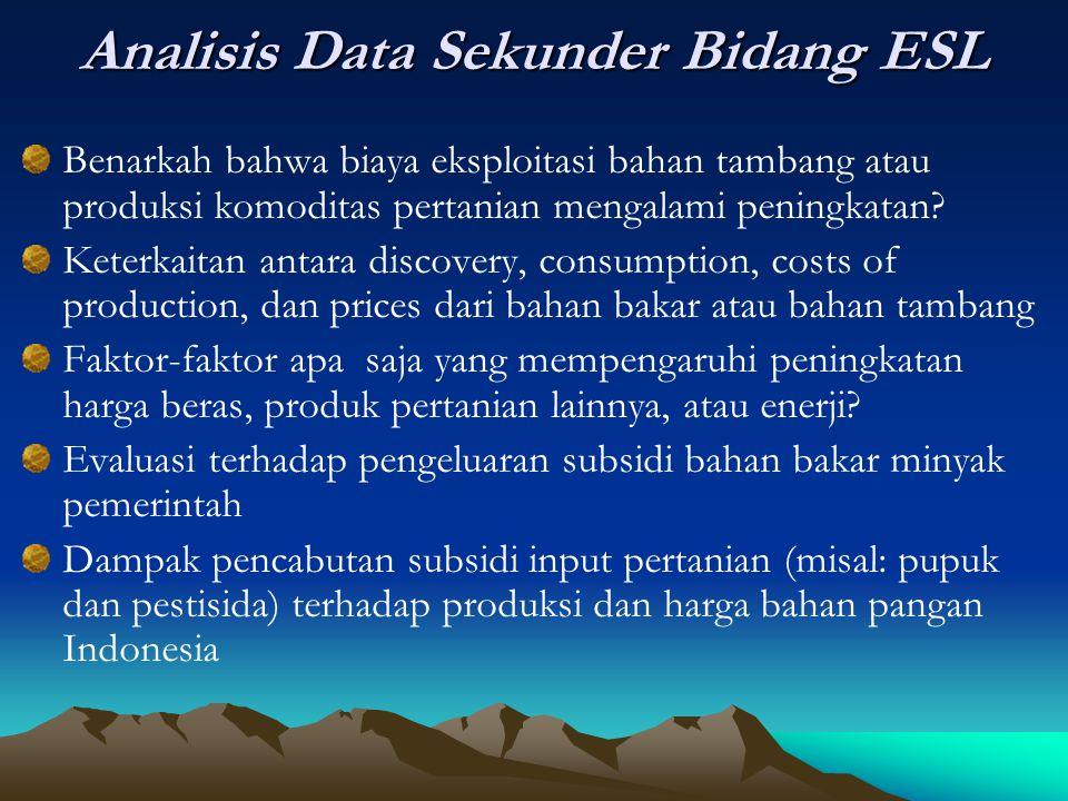 Analisis Data Sekunder Bidang ESL