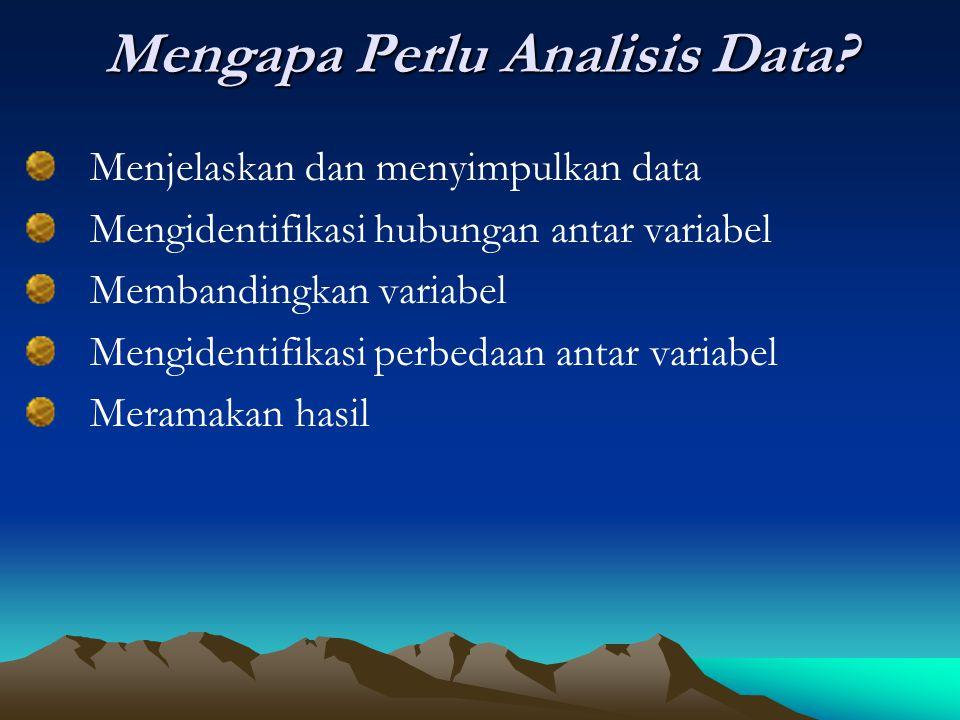 Mengapa Perlu Analisis Data