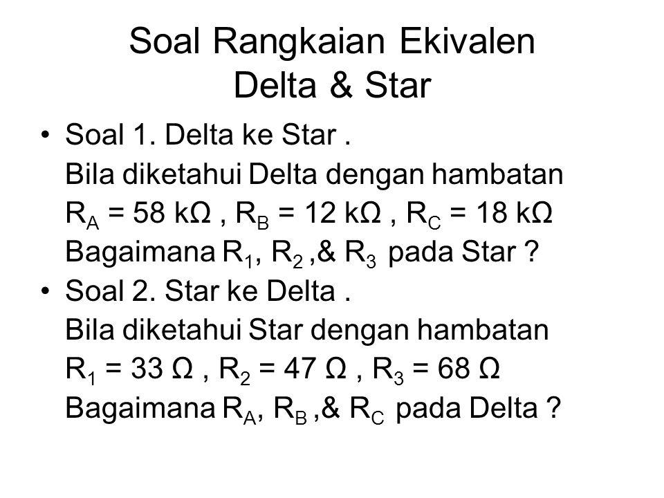 Soal Rangkaian Ekivalen Delta & Star