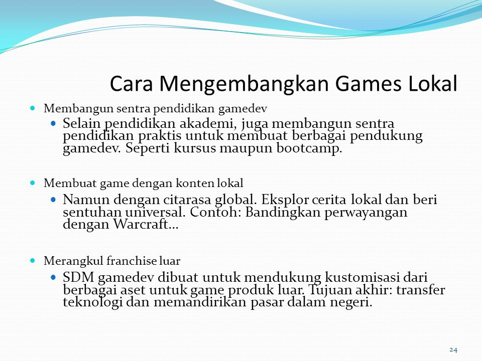 Cara Mengembangkan Games Lokal