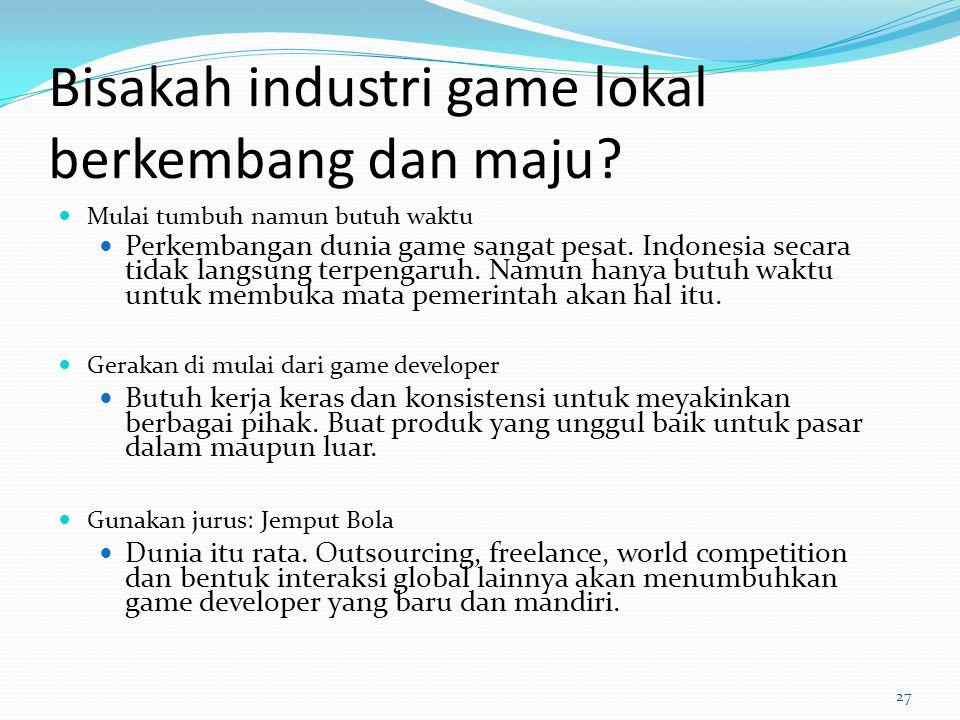 Bisakah industri game lokal berkembang dan maju