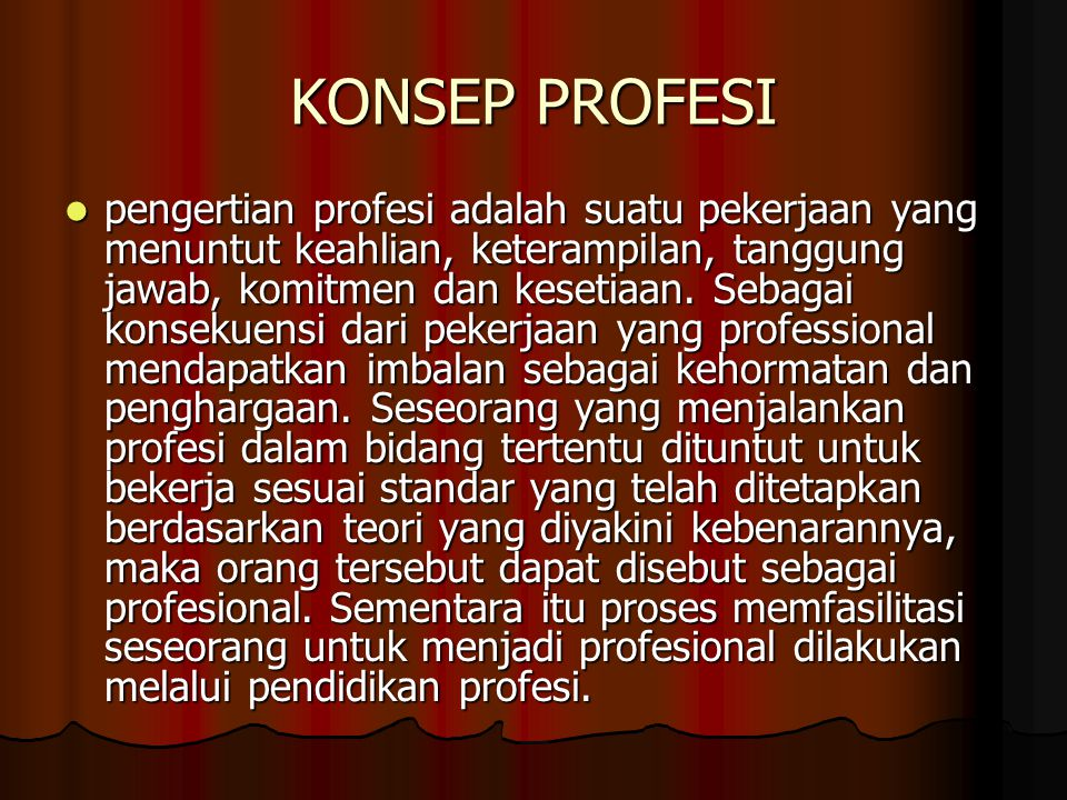 KONSEP PROFESI