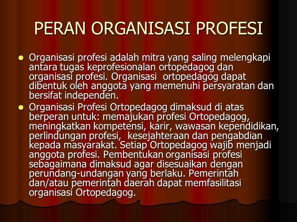 PERAN ORGANISASI PROFESI