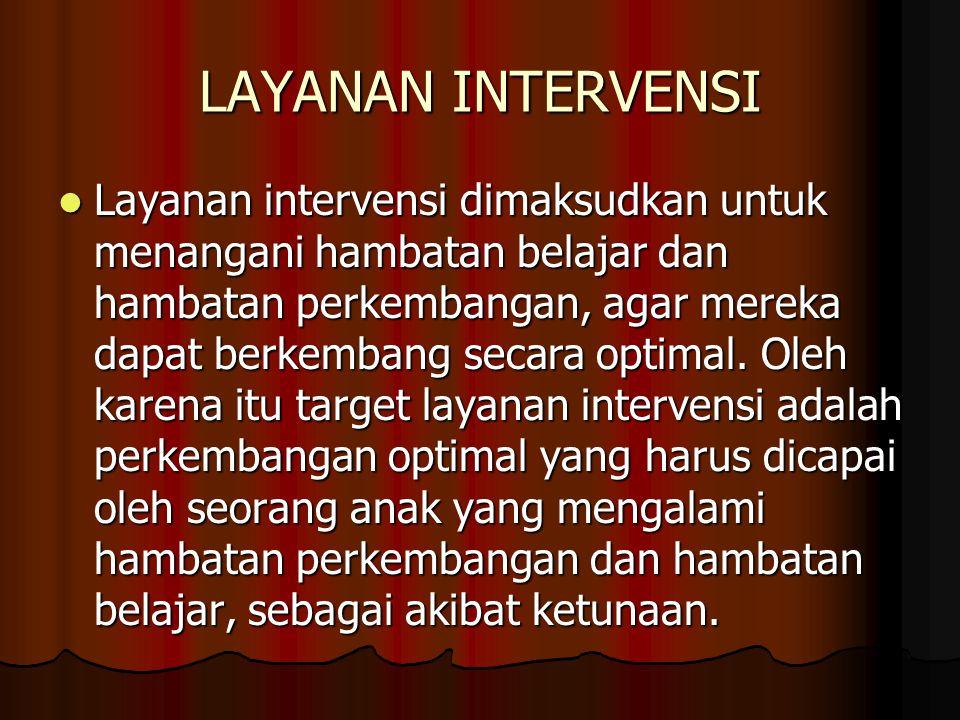 LAYANAN INTERVENSI