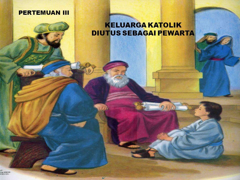 KELUARGA KATOLIK DIUTUS SEBAGAI PEWARTA