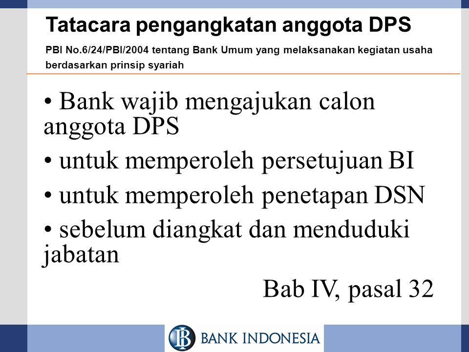 Bank wajib mengajukan calon anggota DPS