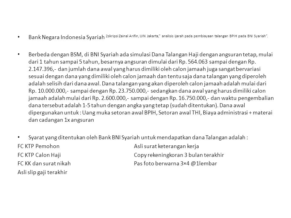 Bank Negara Indonesia Syariah 2skripsi Zainal Arifin, UIN Jakarta, analisis ijarah pada pembiayaan talangan BPIH pada BNI Syariah .