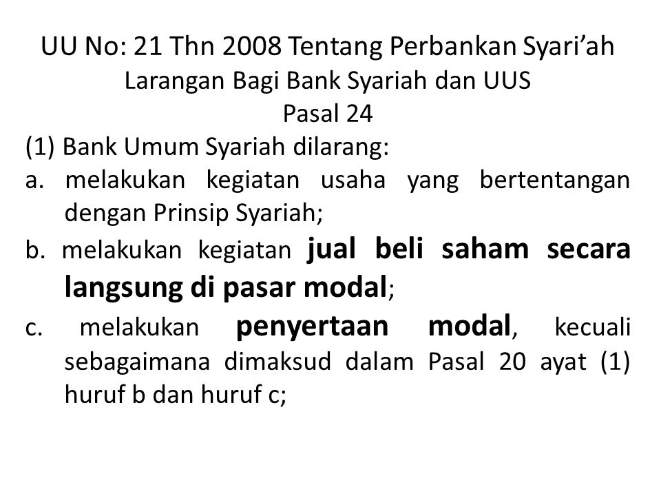 UU No: 21 Thn 2008 Tentang Perbankan Syari'ah