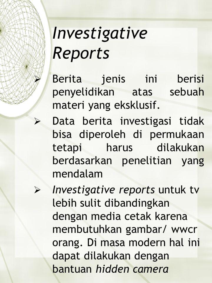Investigative Reports