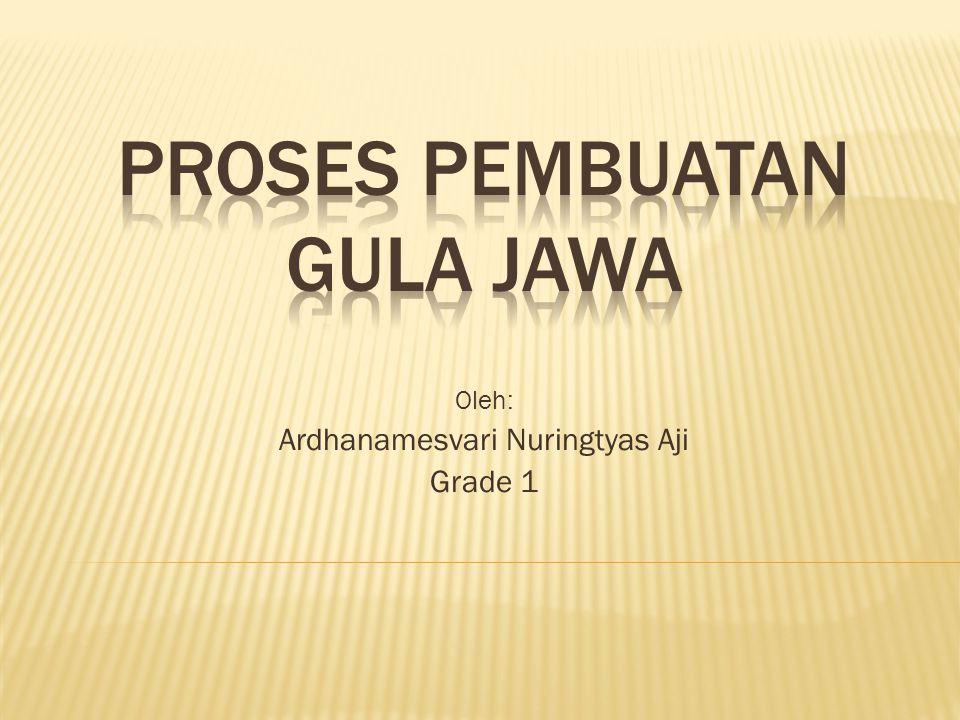 Proses Pembuatan Gula Jawa