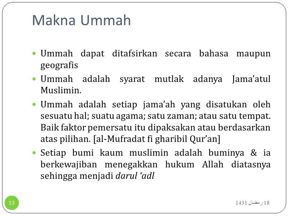 Makna Ummah Ummah dapat ditafsirkan secara bahasa maupun geografis