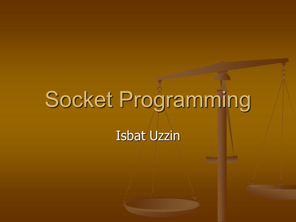 Socket Programming Isbat Uzzin