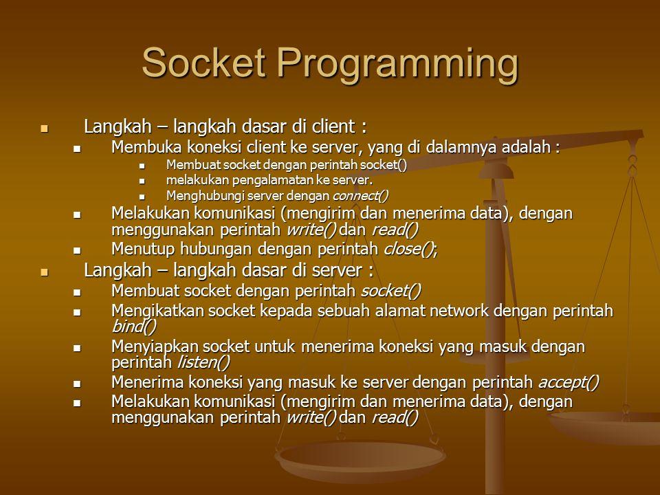 Socket Programming Langkah – langkah dasar di client :