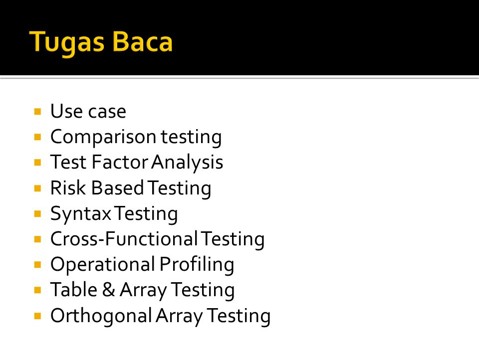 Tugas Baca Use case Comparison testing Test Factor Analysis