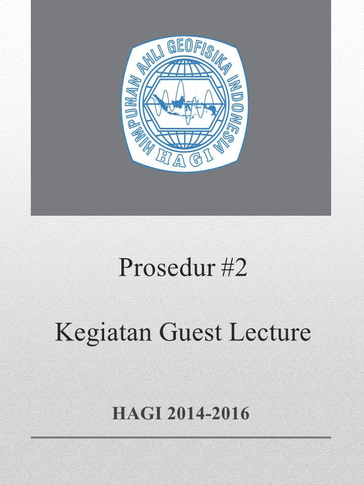 Prosedur #2 Kegiatan Guest Lecture