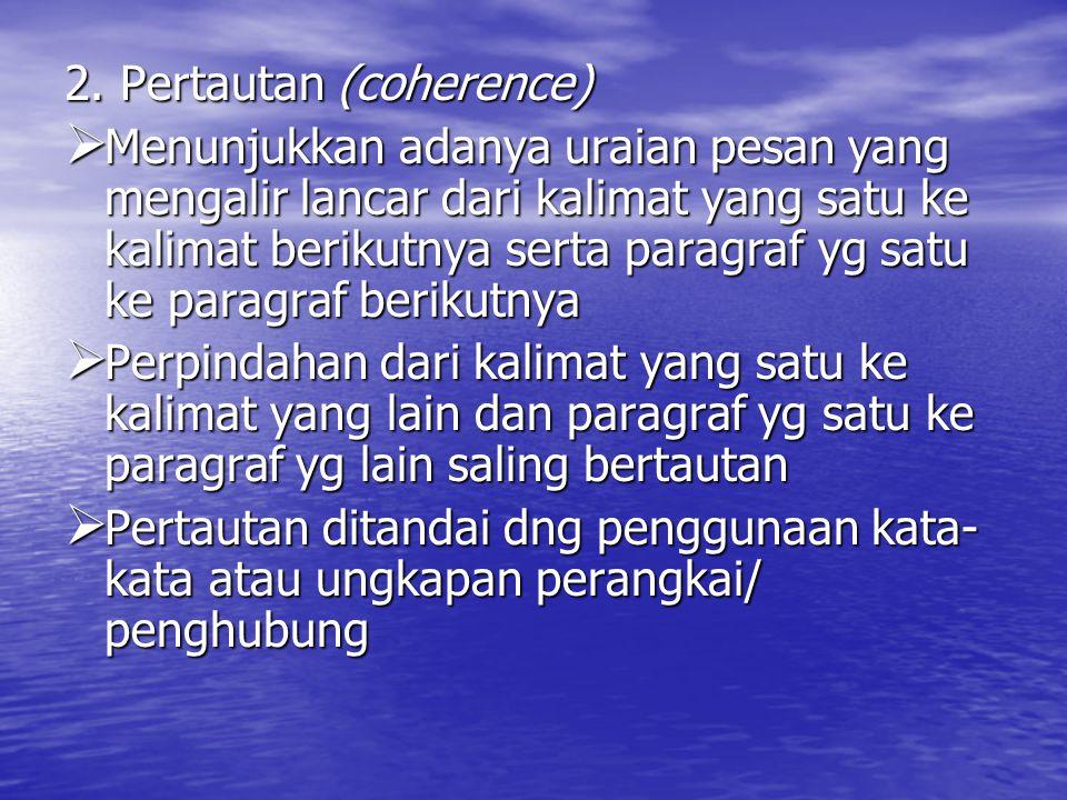 2. Pertautan (coherence)