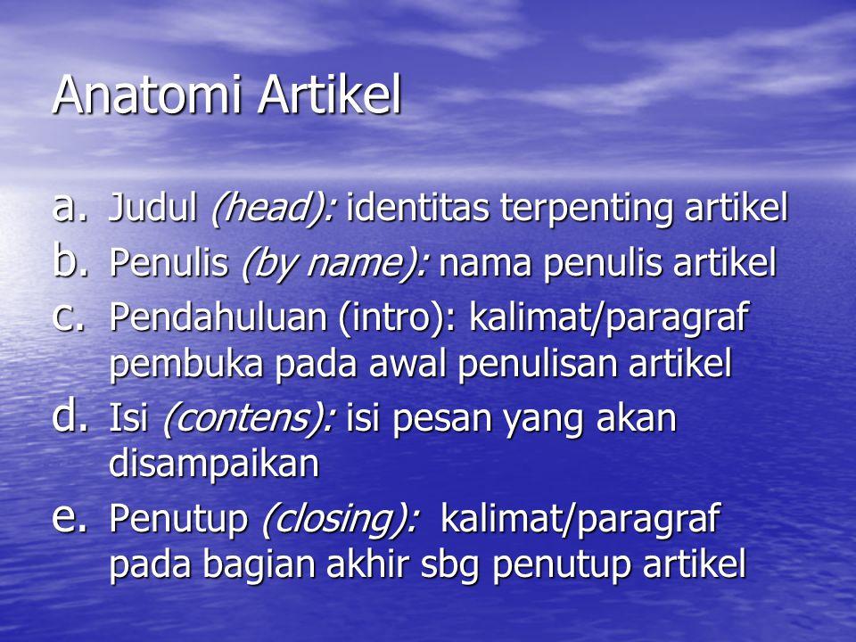 Anatomi Artikel Judul (head): identitas terpenting artikel