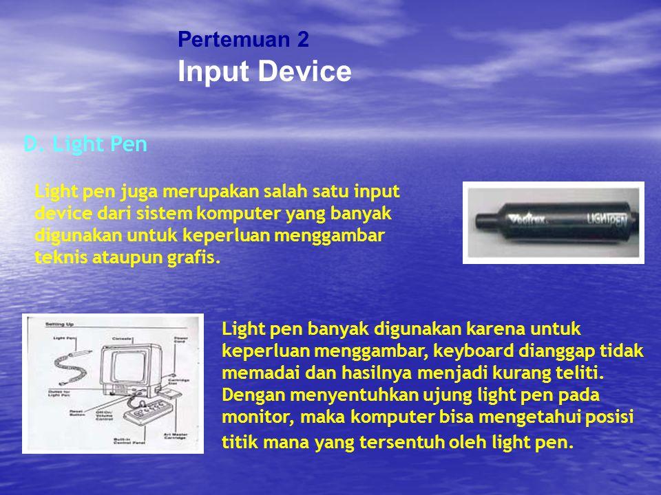 Input Device Pertemuan 2 D. Light Pen