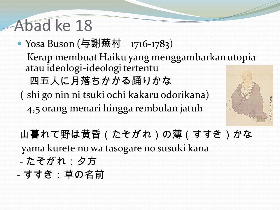 Abad ke 18 Yosa Buson (与謝蕪村 1716-1783)