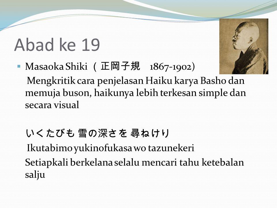 Abad ke 19 Masaoka Shiki (正岡子規 1867-1902)