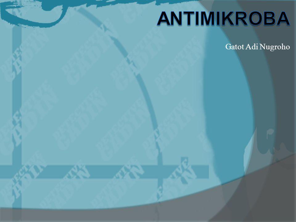 Antimikroba Gatot Adi Nugroho
