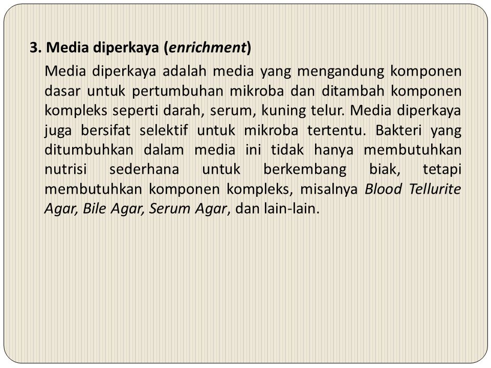 3. Media diperkaya (enrichment)