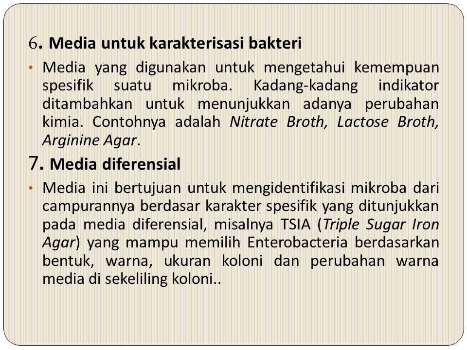 6. Media untuk karakterisasi bakteri