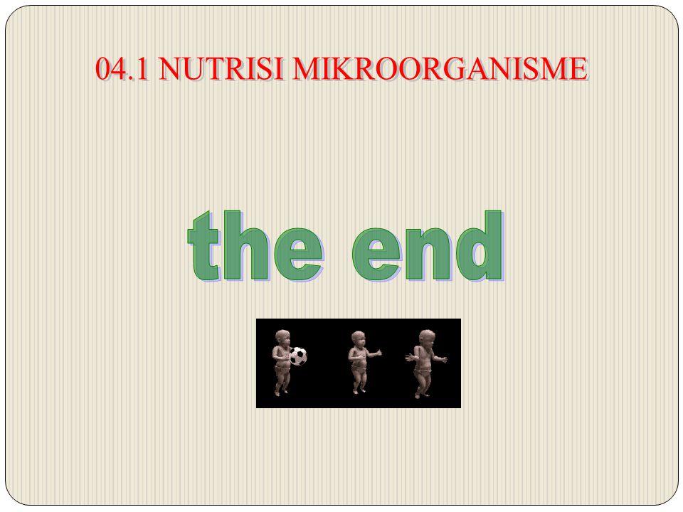 04.1 NUTRISI MIKROORGANISME