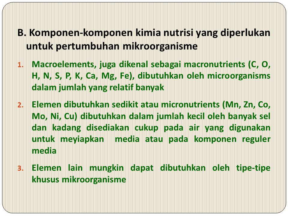 B. Komponen-komponen kimia nutrisi yang diperlukan untuk pertumbuhan mikroorganisme