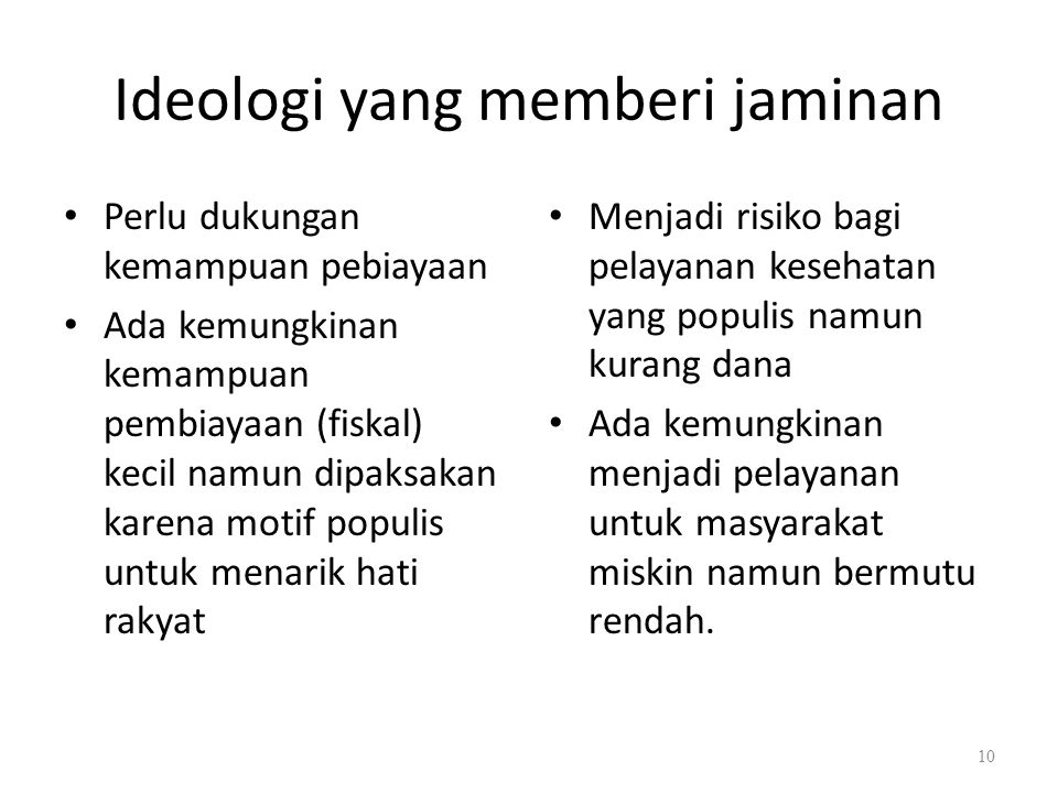 Ideologi yang memberi jaminan