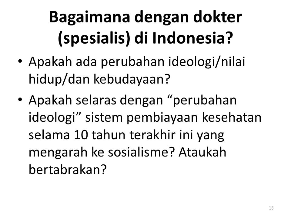 Bagaimana dengan dokter (spesialis) di Indonesia