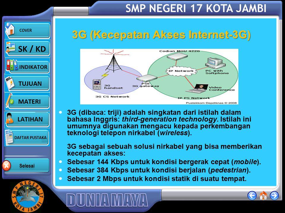 3G (Kecepatan Akses Internet-3G)