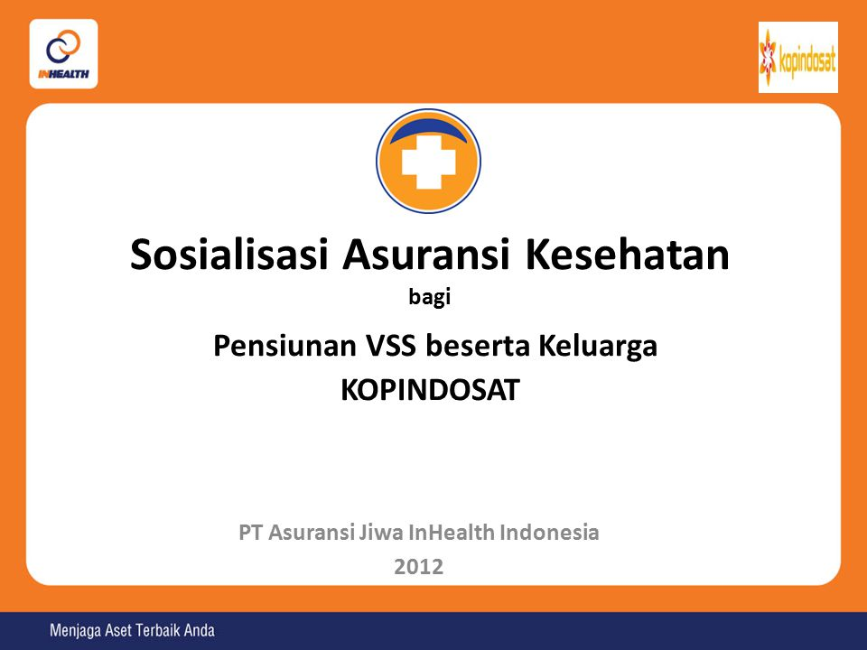PT Asuransi Jiwa InHealth Indonesia 2012