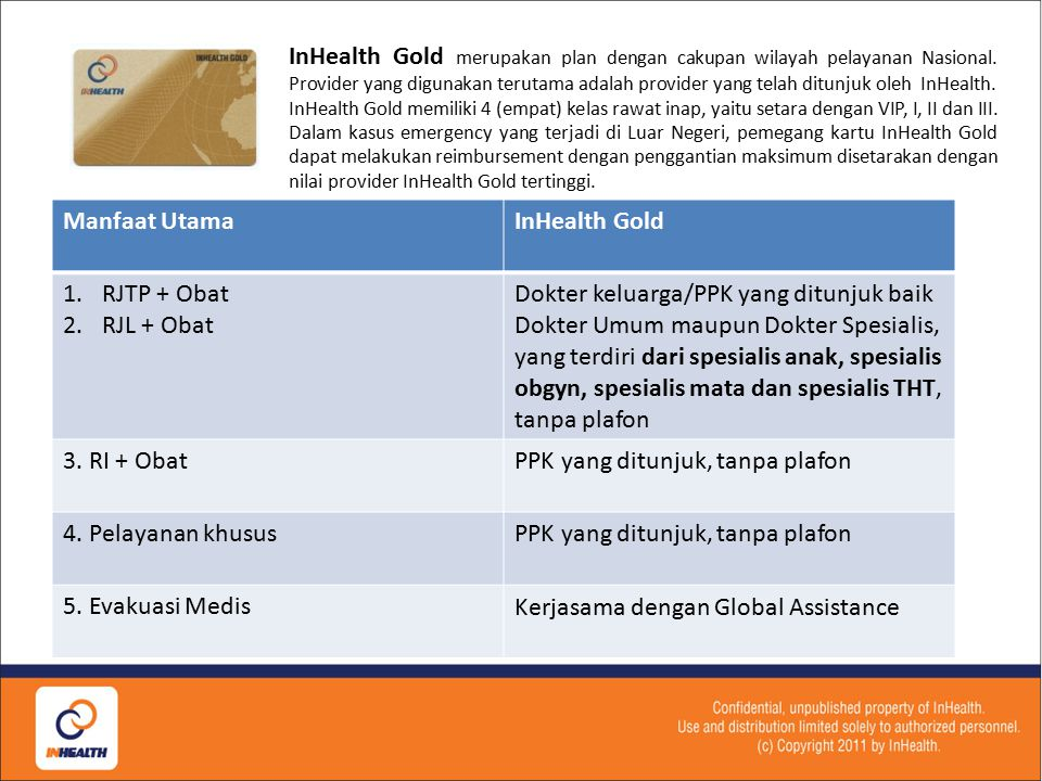 InHealth Gold merupakan plan dengan cakupan wilayah pelayanan Nasional