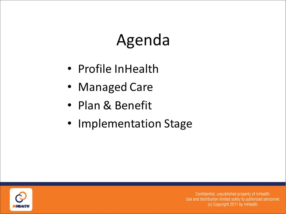 Agenda Profile InHealth Managed Care Plan & Benefit