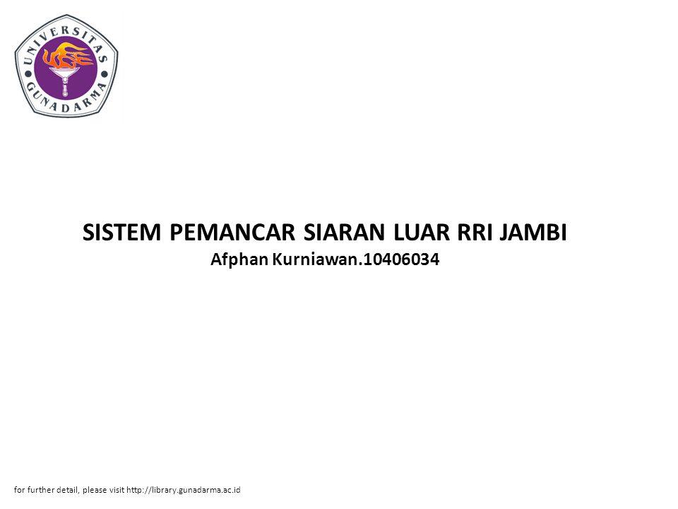 SISTEM PEMANCAR SIARAN LUAR RRI JAMBI Afphan Kurniawan.10406034