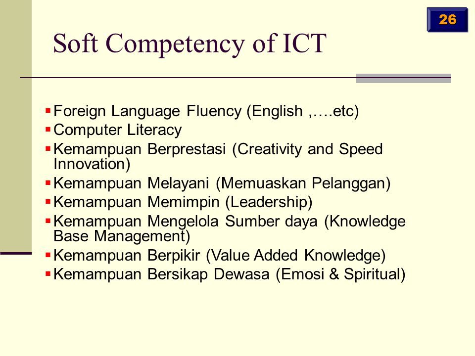 Soft Competency of ICT Foreign Language Fluency (English ,….etc)