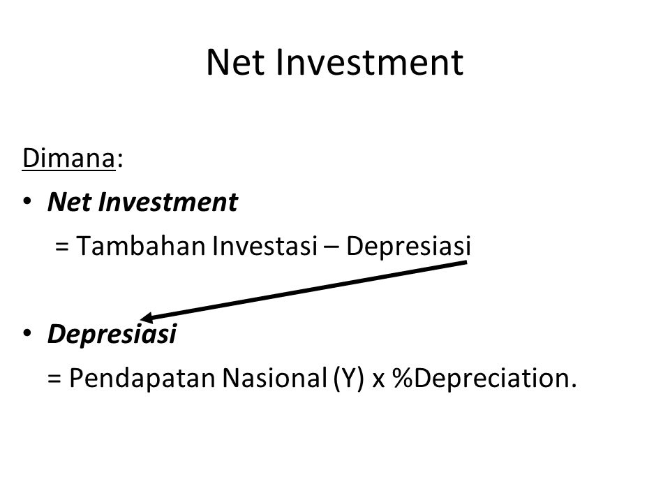 Net Investment Dimana: Net Investment