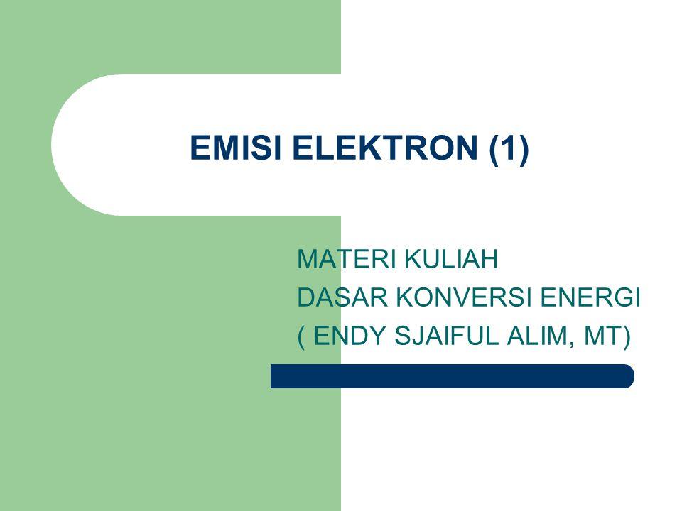 MATERI KULIAH DASAR KONVERSI ENERGI ( ENDY SJAIFUL ALIM, MT)