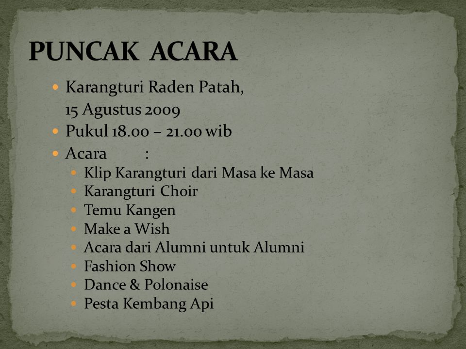 PUNCAK ACARA Karangturi Raden Patah, 15 Agustus 2009
