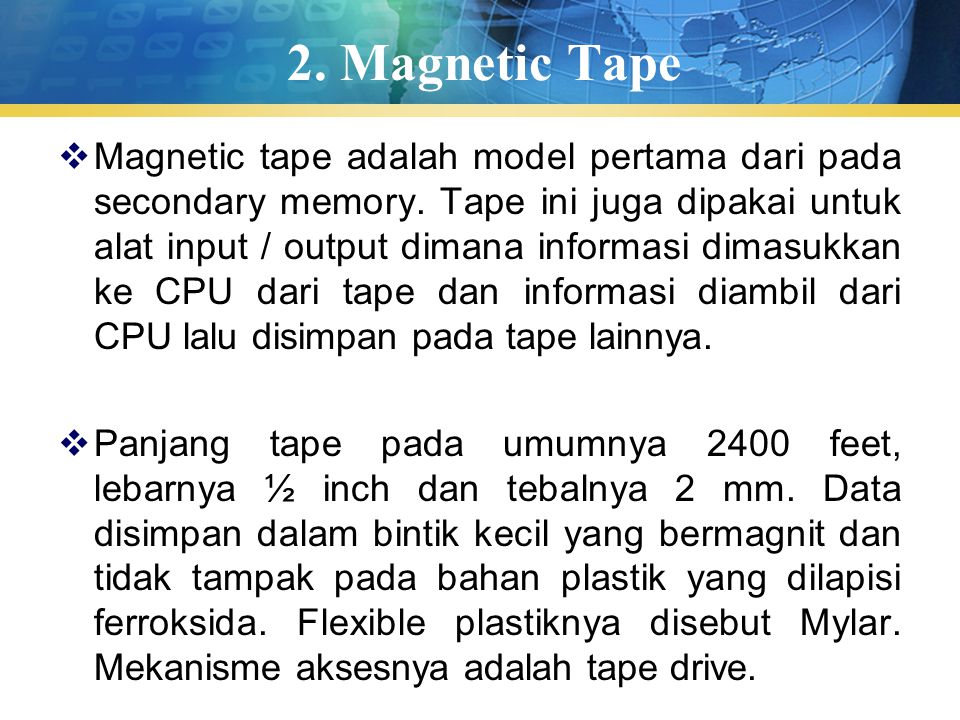 2. Magnetic Tape