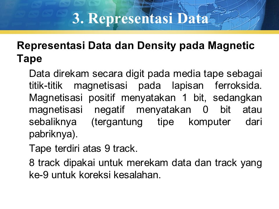 3. Representasi Data Representasi Data dan Density pada Magnetic Tape