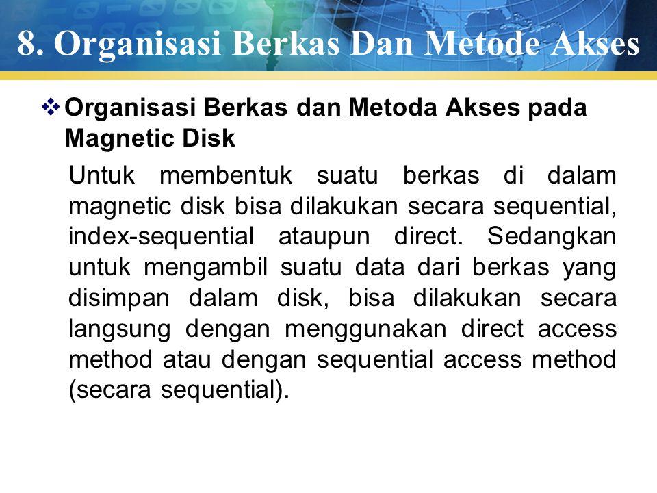 8. Organisasi Berkas Dan Metode Akses