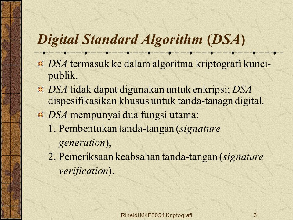 Digital Standard Algorithm (DSA)