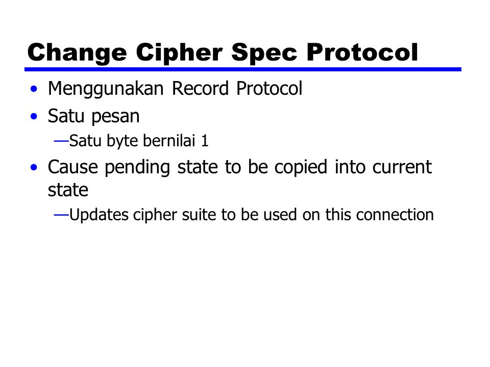 Change Cipher Spec Protocol